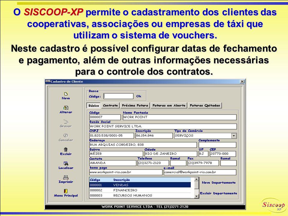 O SISCOOP-XP permite o cadastramento dos clientes das cooperativas, associações ou empresas de táxi que utilizam o sistema de vouchers.