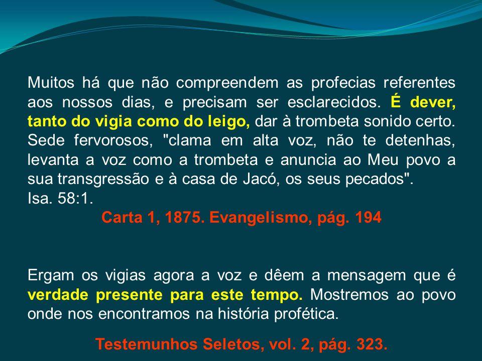 Testemunhos Seletos, vol. 2, pág. 323.
