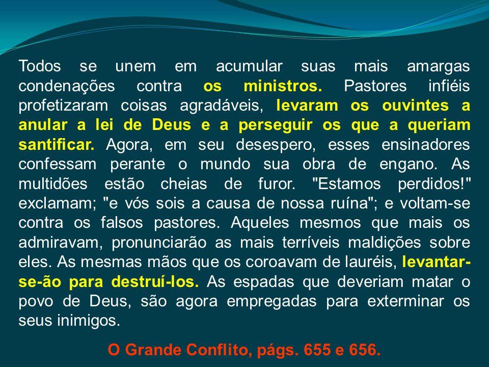 O Grande Conflito, págs. 655 e 656.