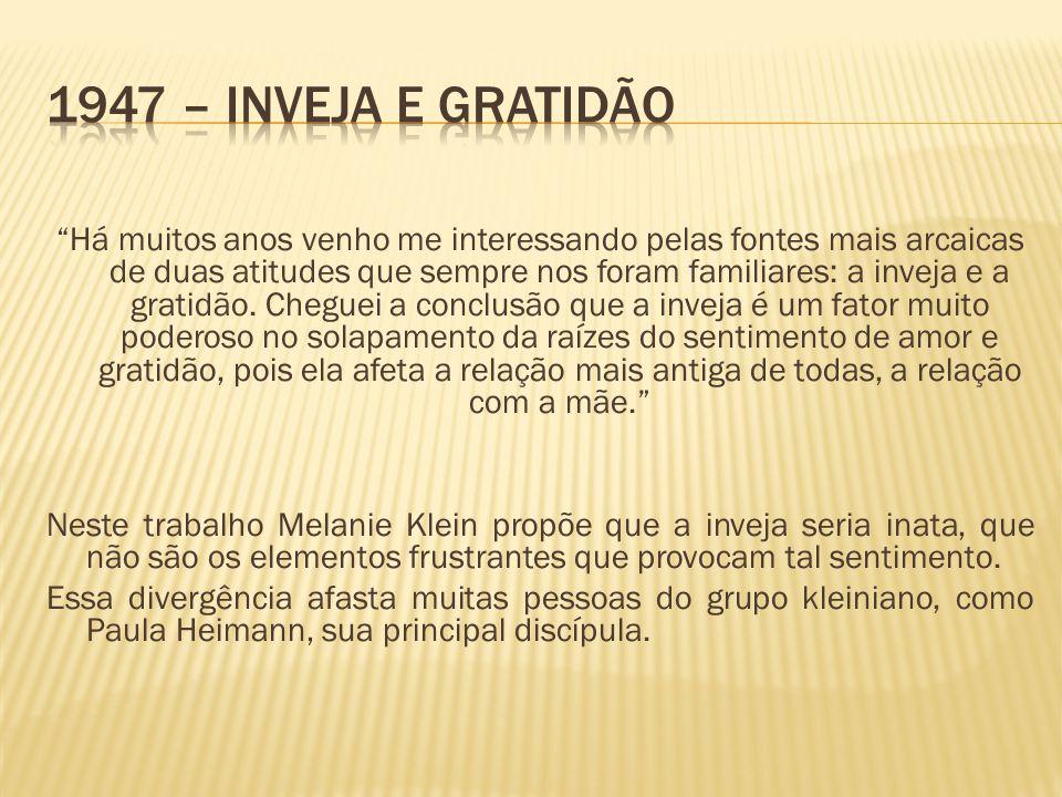 1947 – Inveja e Gratidão