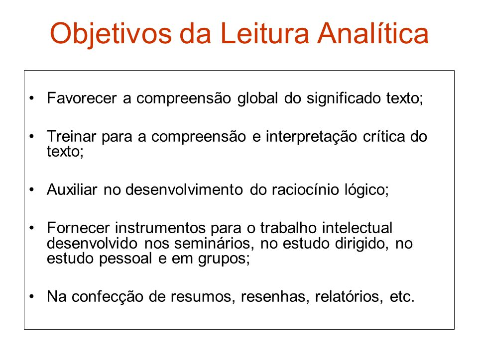 Objetivos da Leitura Analítica