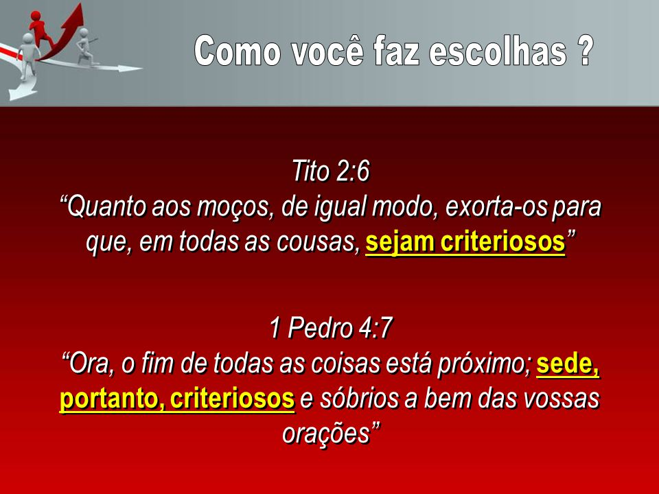 Como você faz escolhas Tito 2:6