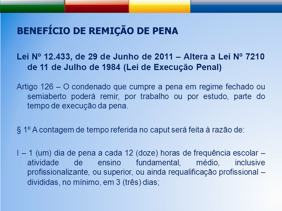 BENEFÍCIO DE REMIÇÃO DE PENA