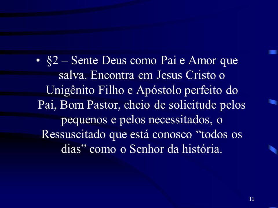 §2 – Sente Deus como Pai e Amor que salva