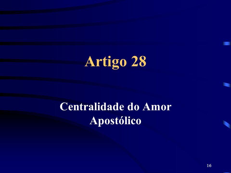 Centralidade do Amor Apostólico