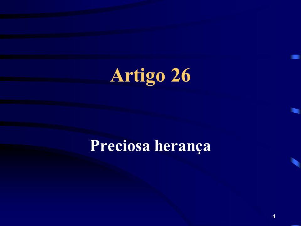 Artigo 26 Preciosa herança