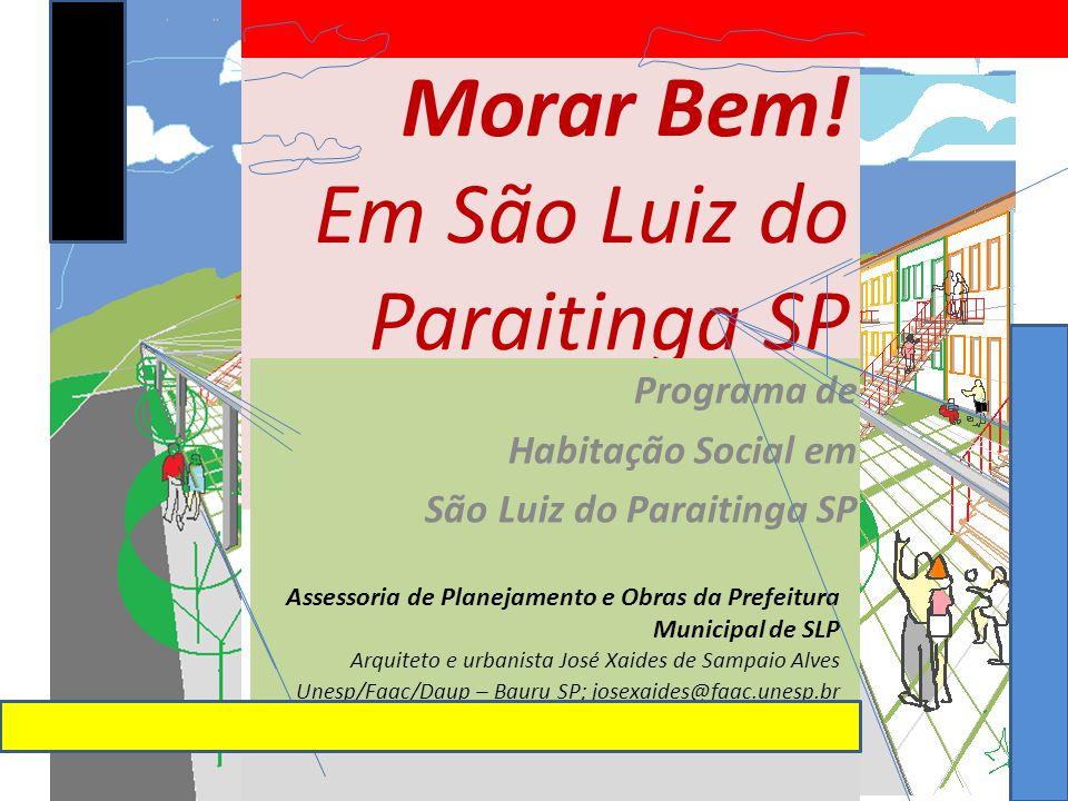 Morar Bem! Em São Luiz do Paraitinga SP