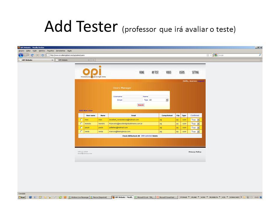 Add Tester (professor que irá avaliar o teste)