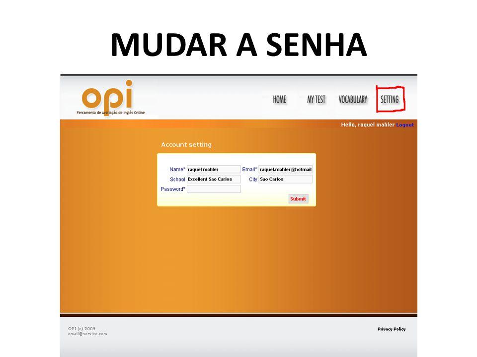 MUDAR A SENHA