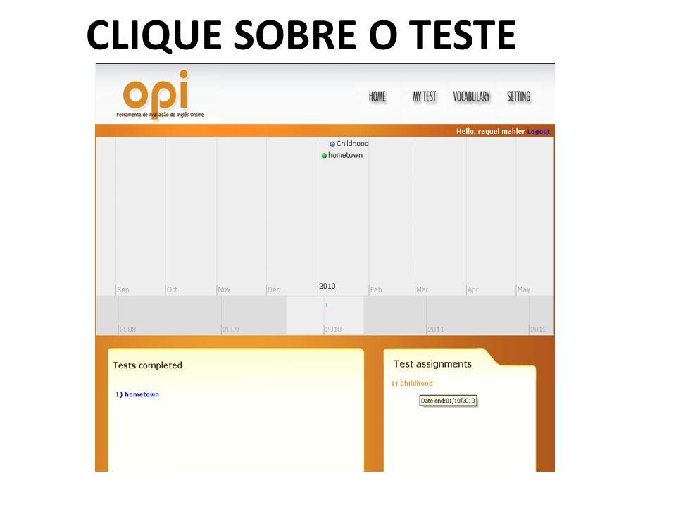 CLIQUE SOBRE O TESTE