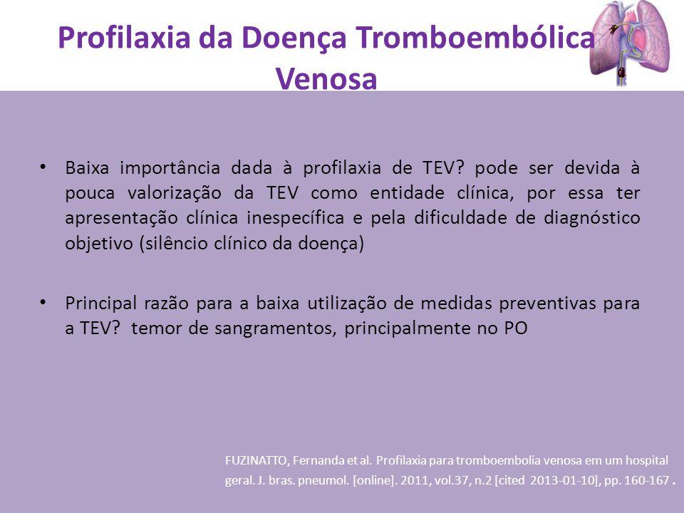 Profilaxia da Doença Tromboembólica Venosa