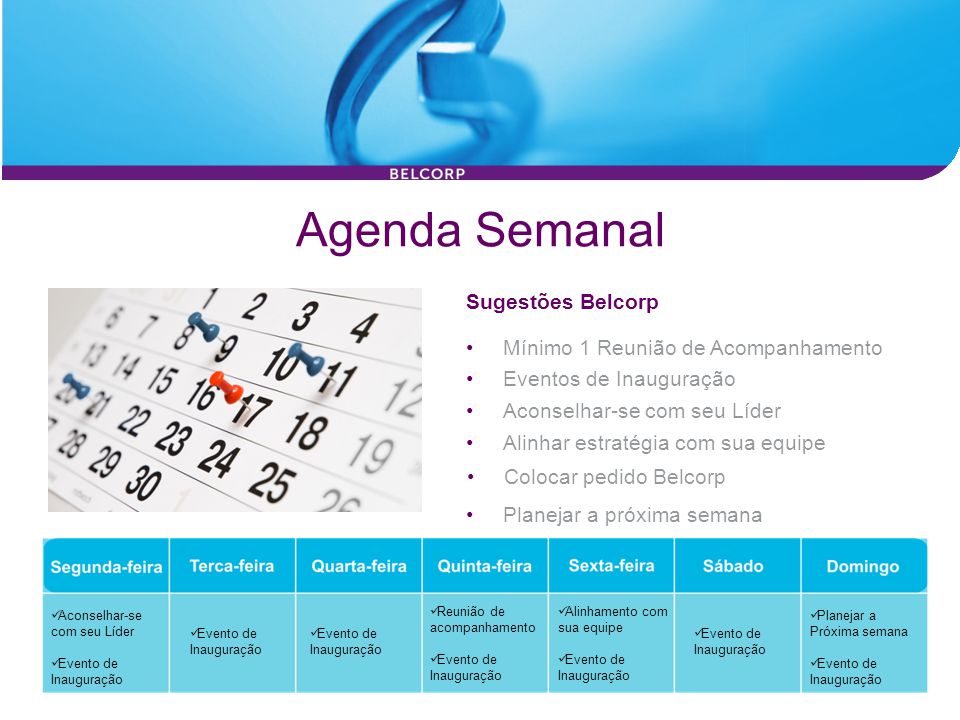Agenda Semanal Sugestões Belcorp Mínimo 1 Reunião de Acompanhamento