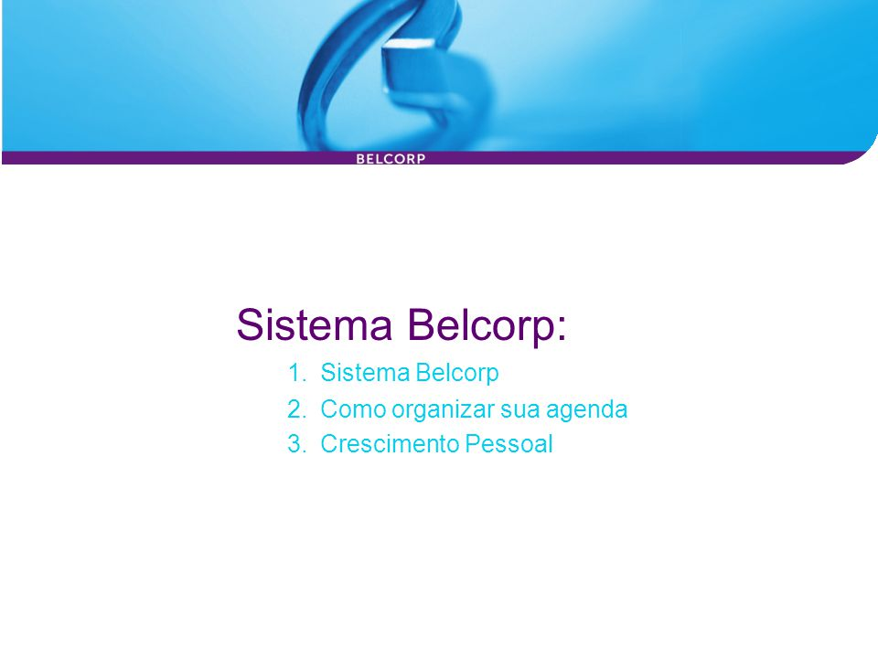 Sistema Belcorp: Sistema Belcorp 2. Como organizar sua agenda