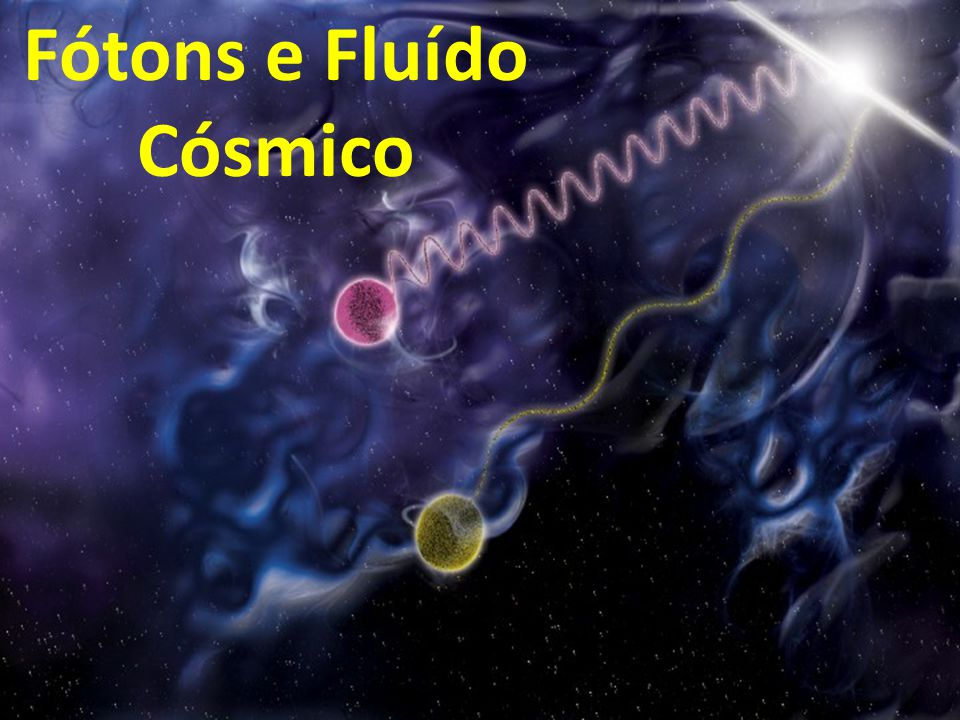 Fótons e Fluído Cósmico