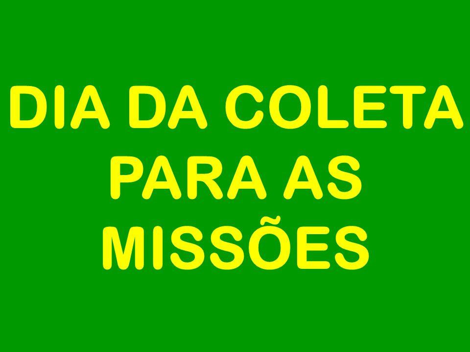 DIA DA COLETA PARA AS MISSÕES