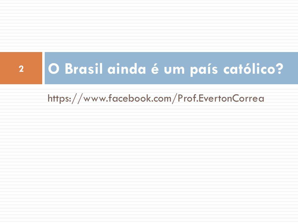 O Brasil ainda é um país católico