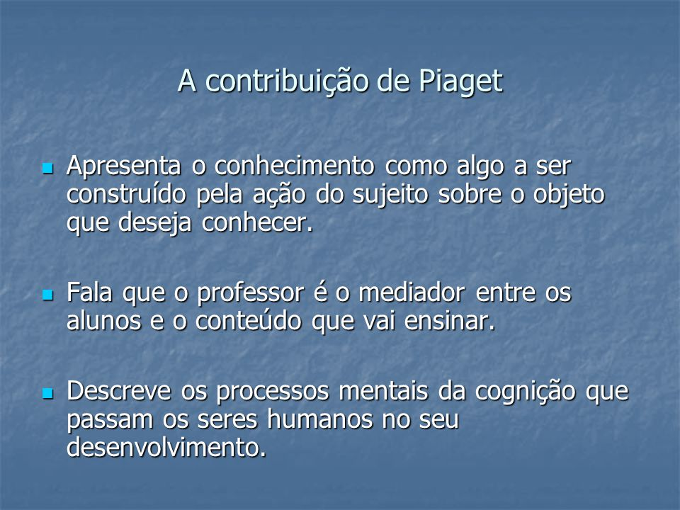 A contribuição de Piaget