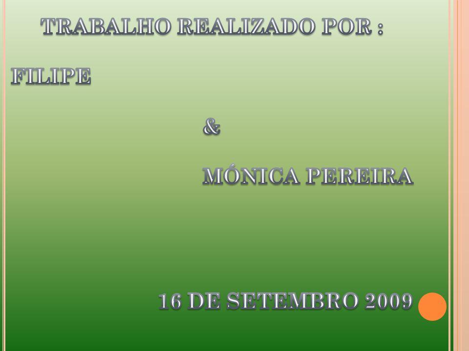 TRABALHO REALIZADO POR :