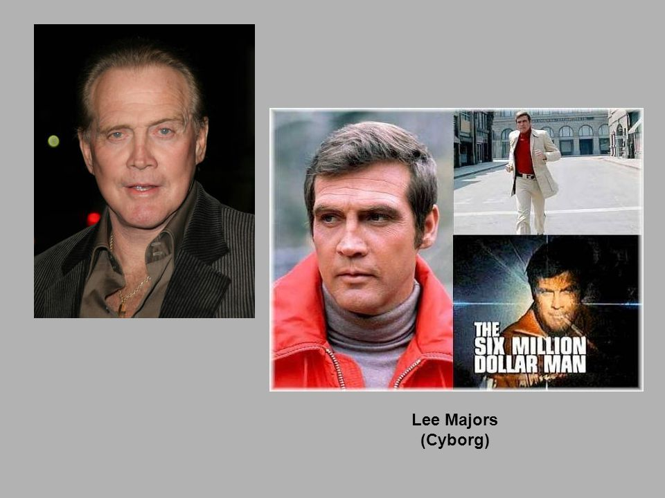 Lee Majors (Cyborg)