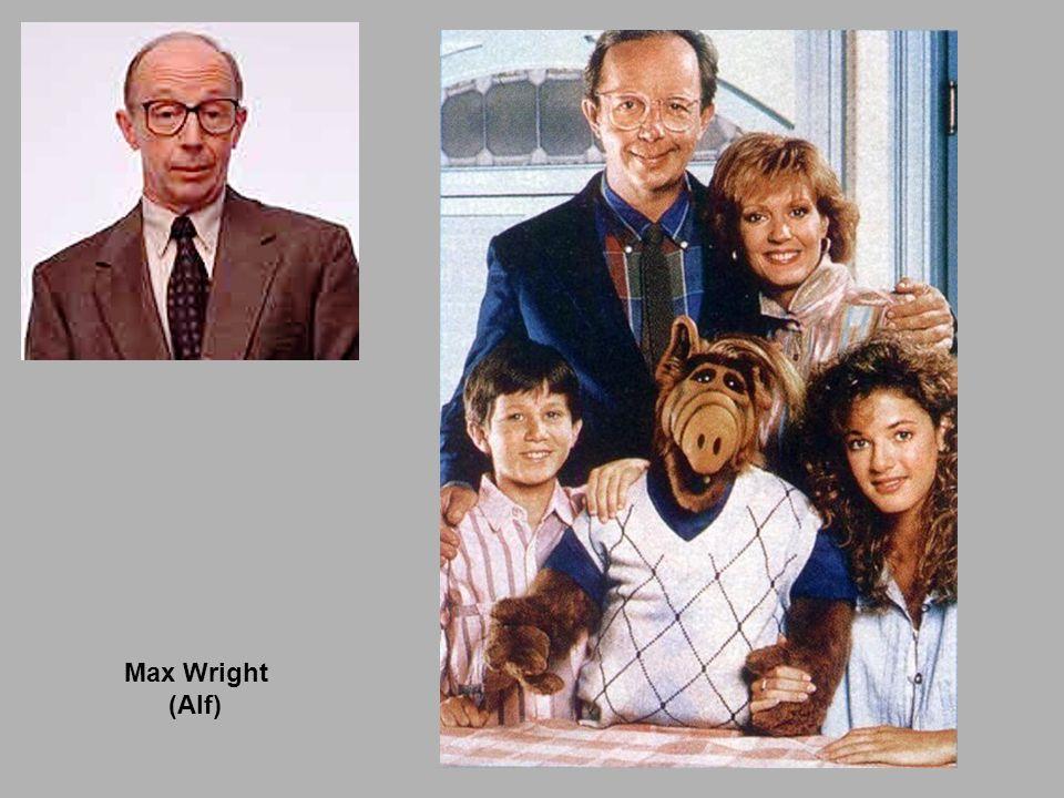 Max Wright (Alf)