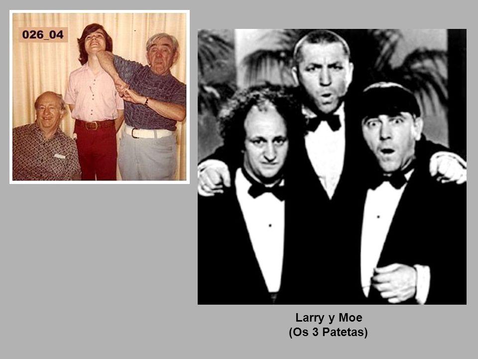 Larry y Moe (Os 3 Patetas)