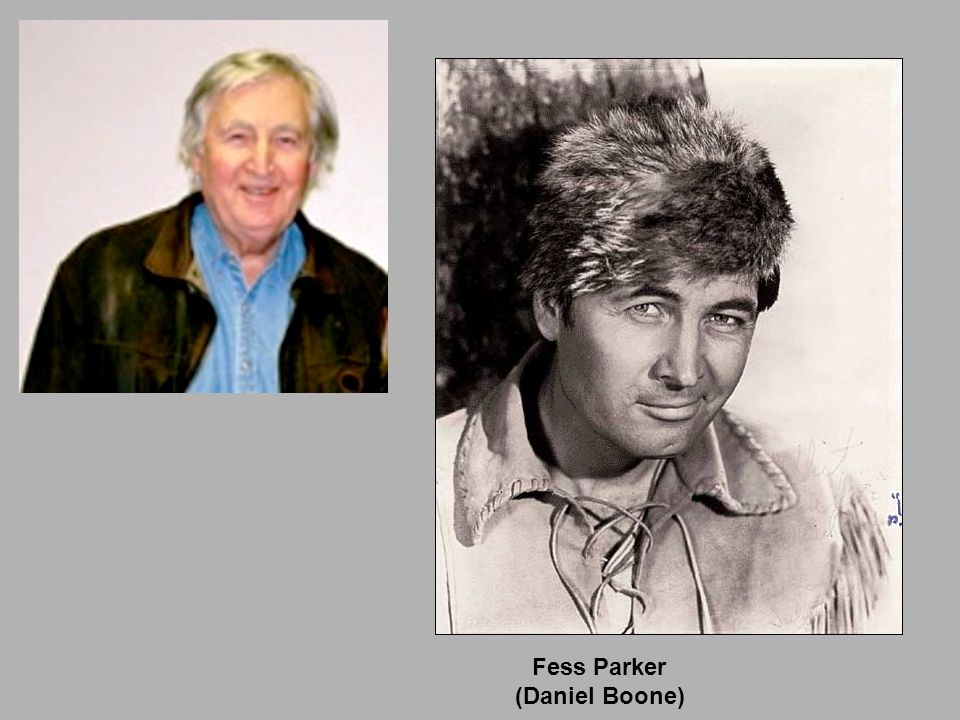 Fess Parker (Daniel Boone)