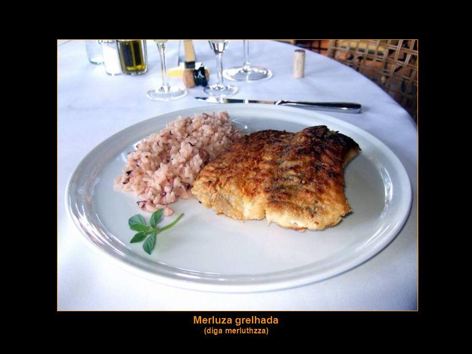 Merluza grelhada (diga merluthzza)