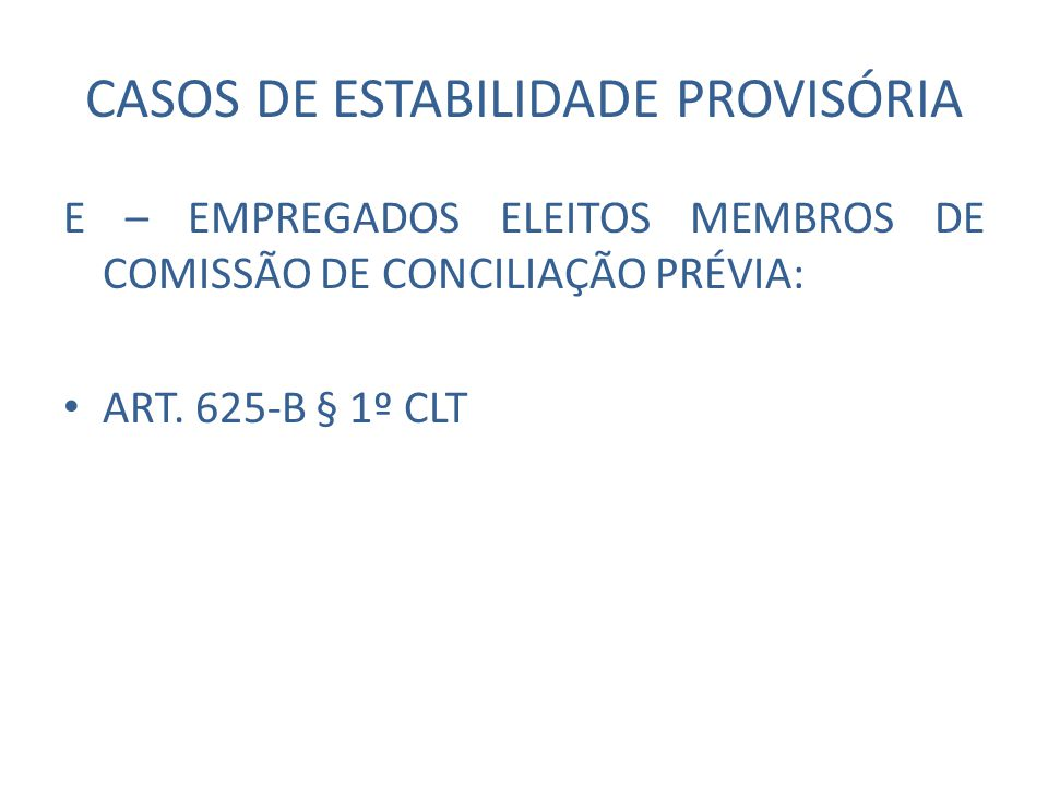 CASOS DE ESTABILIDADE PROVISÓRIA