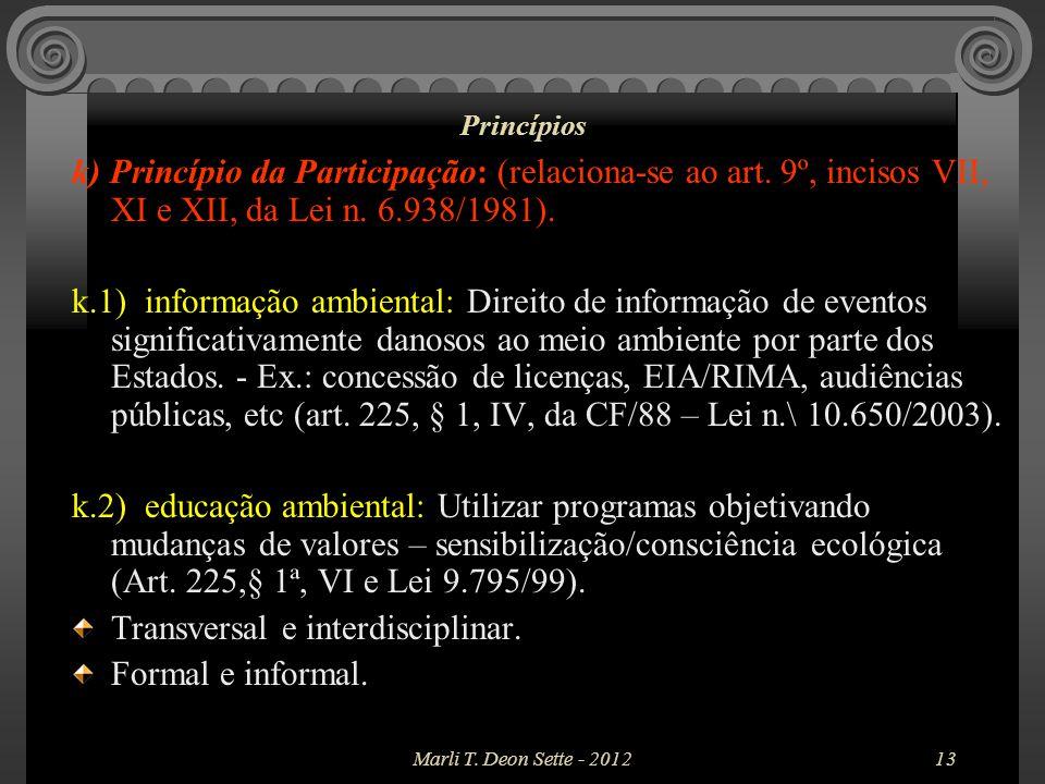 Transversal e interdisciplinar. Formal e informal.