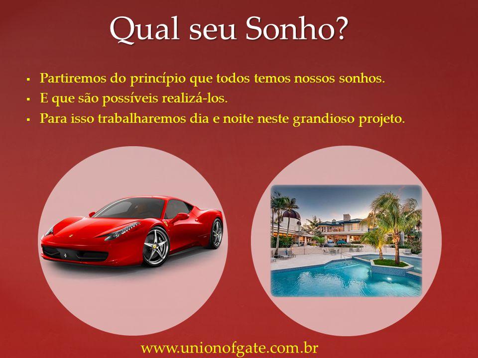 Qual seu Sonho www.unionofgate.com.br