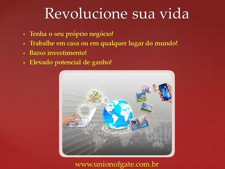 Revolucione sua vida www.unionofgate.com.br