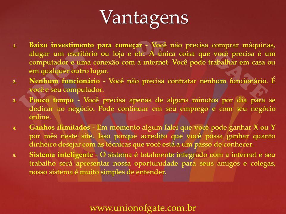 Vantagens www.unionofgate.com.br