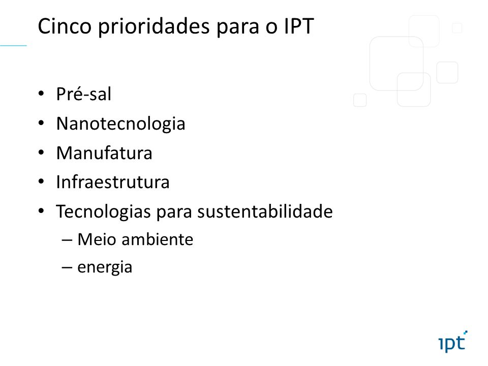 Cinco prioridades para o IPT