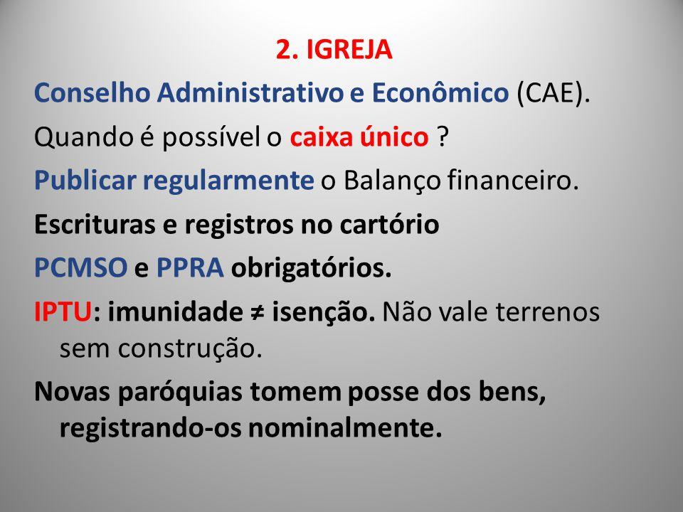2. IGREJA Conselho Administrativo e Econômico (CAE)