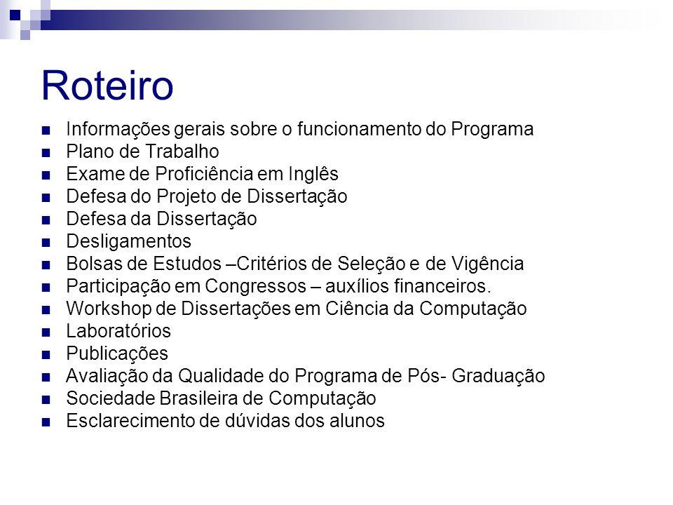Roteiro Informações gerais sobre o funcionamento do Programa