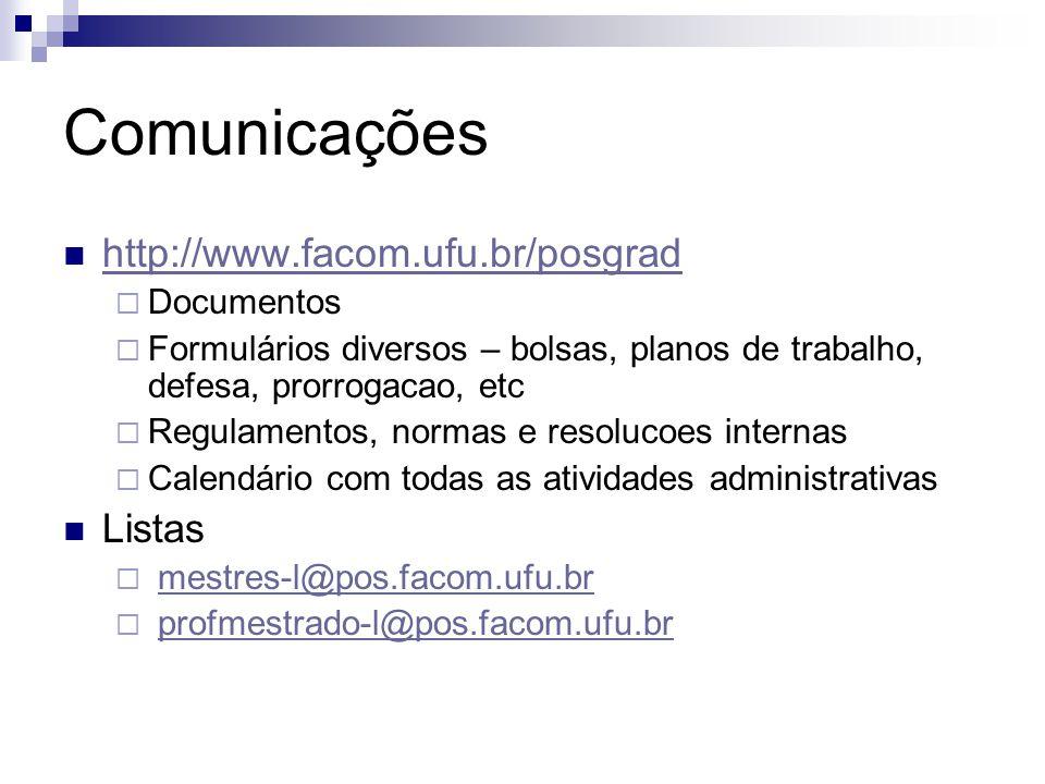 Comunicações http://www.facom.ufu.br/posgrad Listas Documentos
