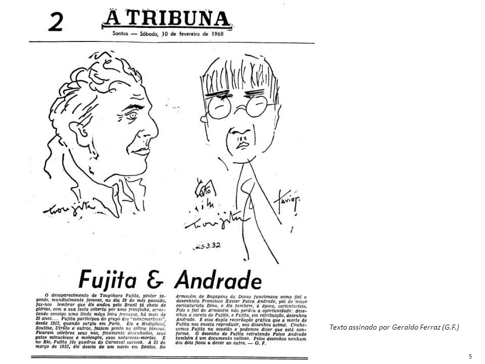 Texto assinado por Geraldo Ferraz (G.F.)
