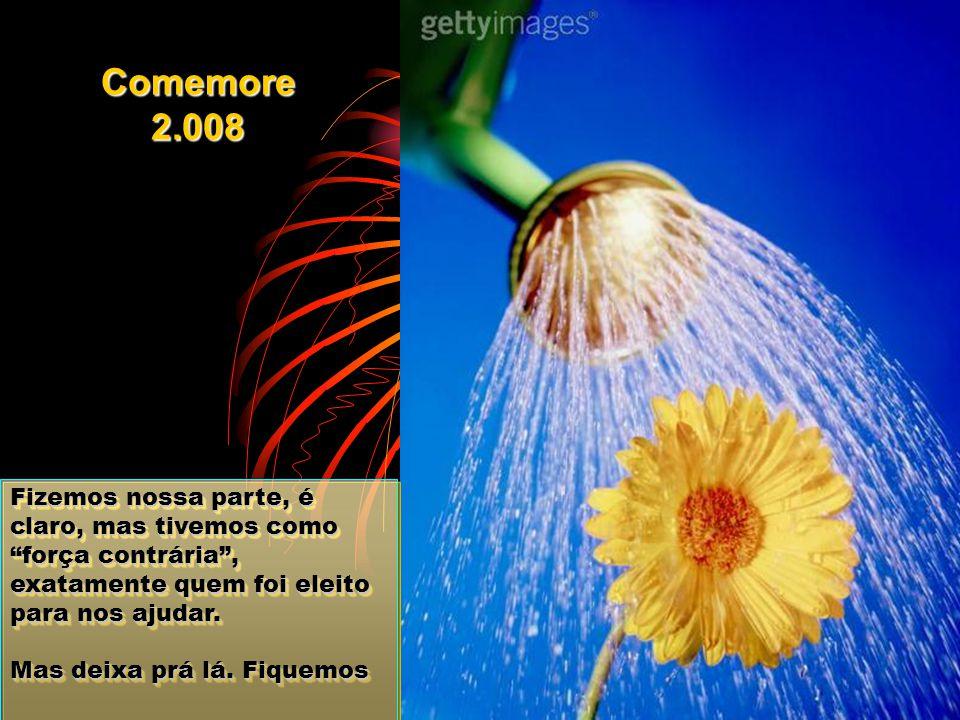 Comemore 2.008