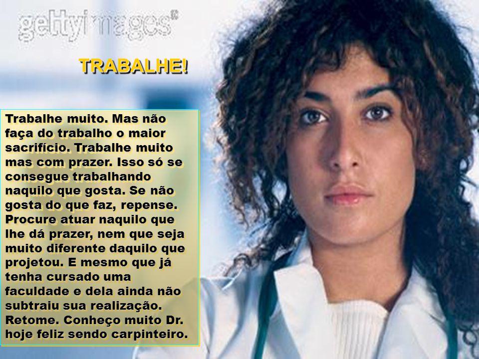 TRABALHE!