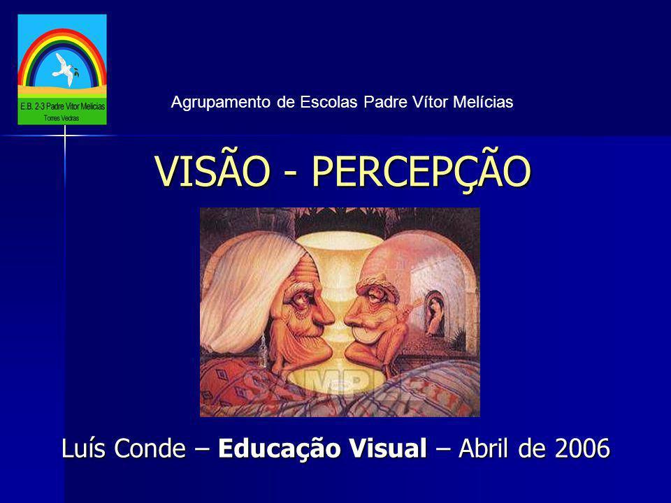 Luís Conde – Educação Visual – Abril de 2006