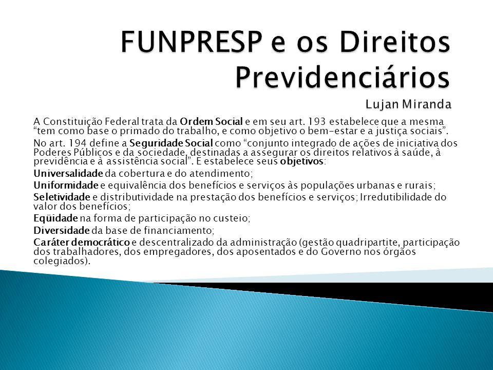 FUNPRESP e os Direitos Previdenciários Lujan Miranda