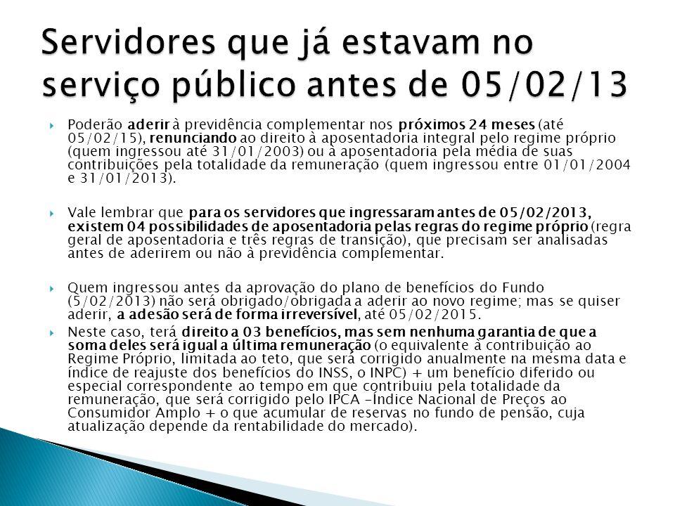 Servidores que já estavam no serviço público antes de 05/02/13