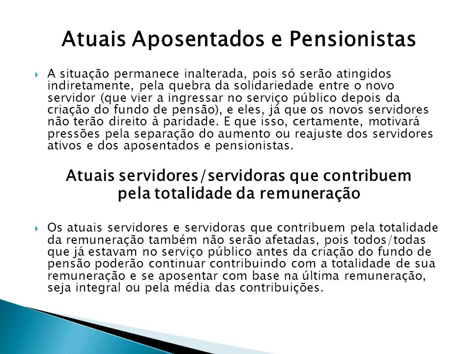 Atuais Aposentados e Pensionistas