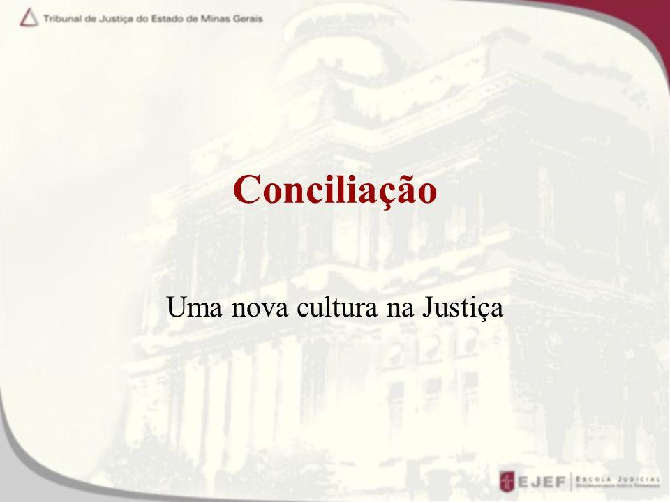 Uma nova cultura na Justiça