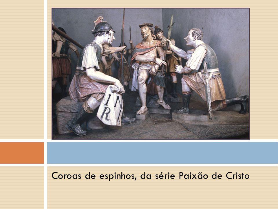 Coroas de espinhos, da série Paixão de Cristo