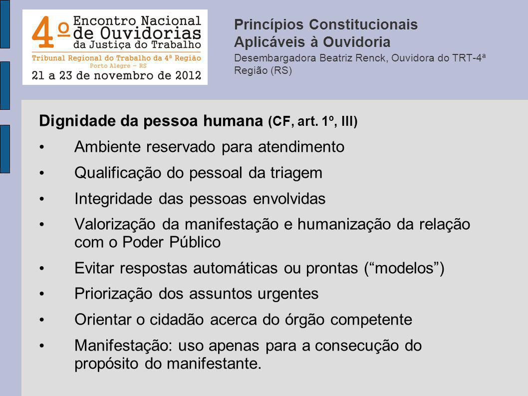 Dignidade da pessoa humana (CF, art. 1º, III)