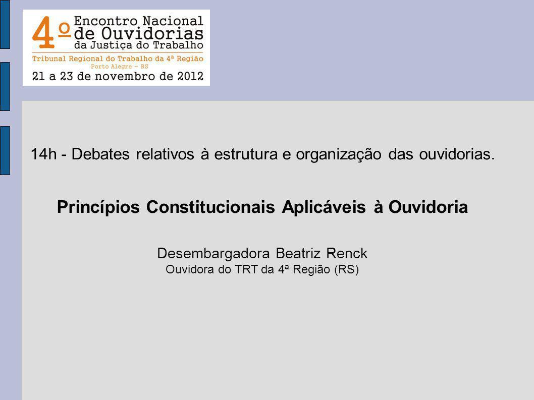 Princípios Constitucionais Aplicáveis à Ouvidoria