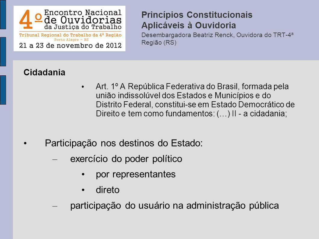 Participação nos destinos do Estado: exercício do poder político
