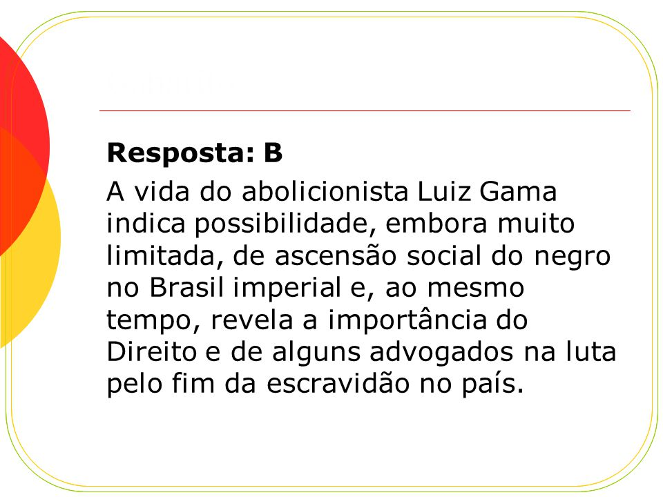 Gabarito Resposta: B.
