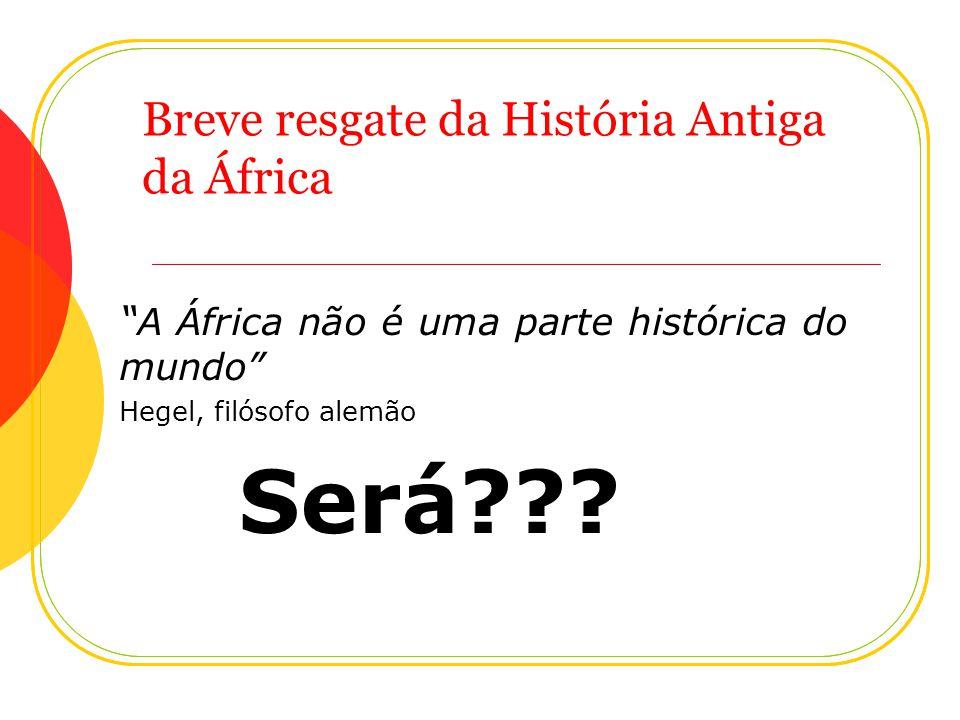 Breve resgate da História Antiga da África